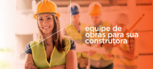 Equipe de obras para sua construtora