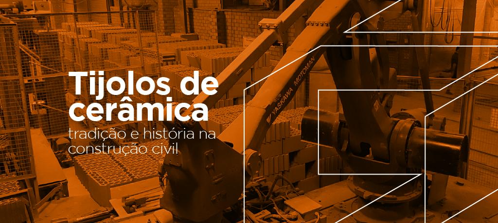 Tijolos de cerâmica: tradição e história na construção civil